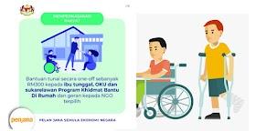 PENJANA: Tarikh Bayaran Bantuan Khas Kepada OKU (RM300)