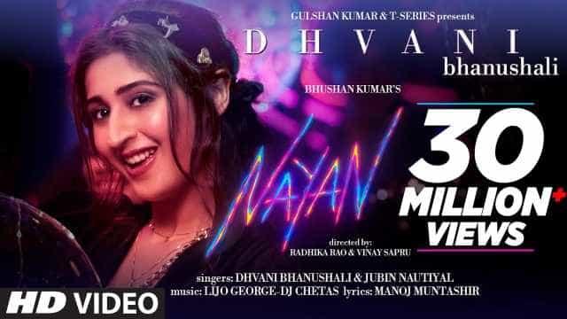 नयन Nayan Lyrics In Hindi - Dhvani Bhanushali