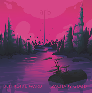 arb; Zachary Good, Ben Roidl-Ward; Carrier Records