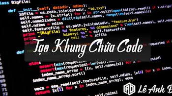 Tạo Khung Chứa Code Tuyệt Đẹp Và Chuyên Nghiệp Cho Blog /  Website - Phiên Bản Mới