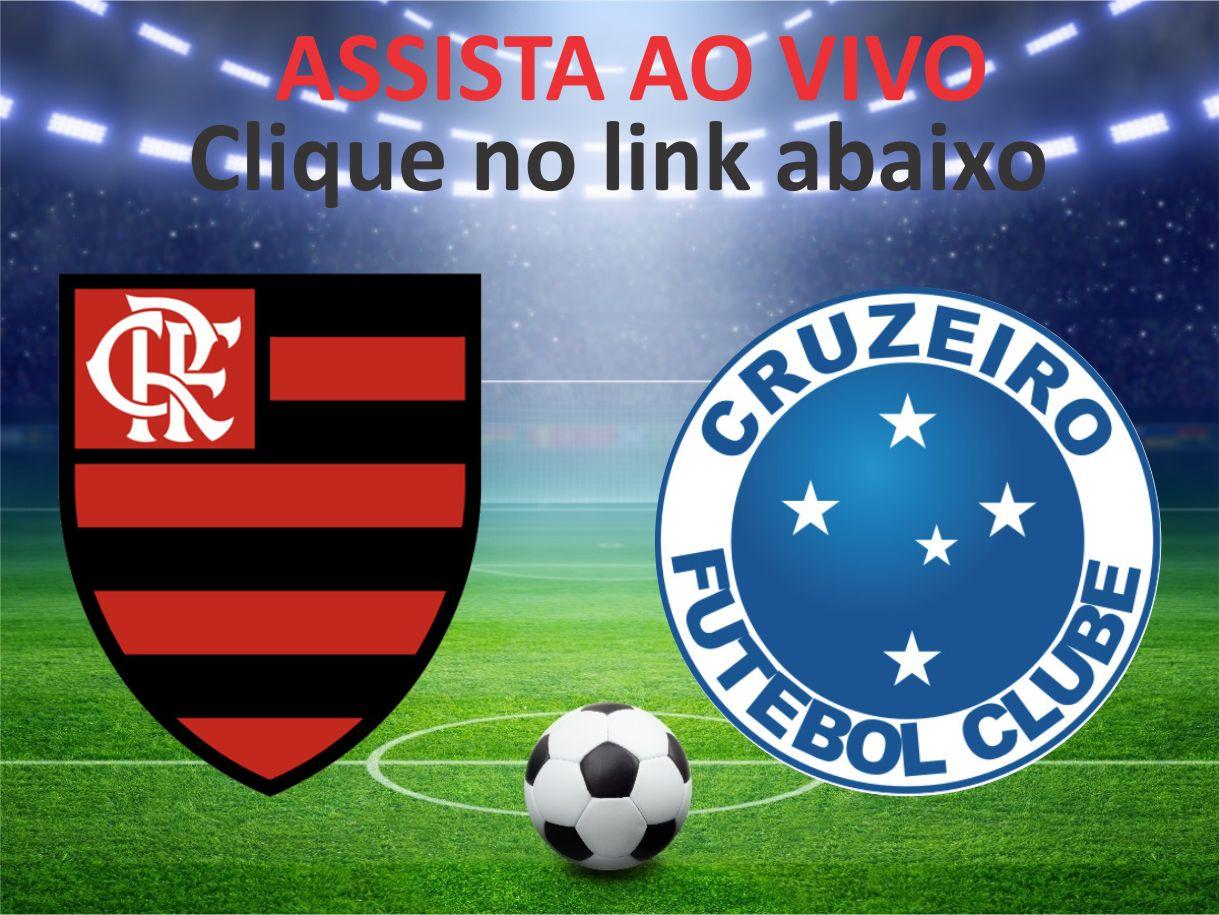 Assista Flamengo X Cruzeiro Ao Vivo Notícias Do Flamengo