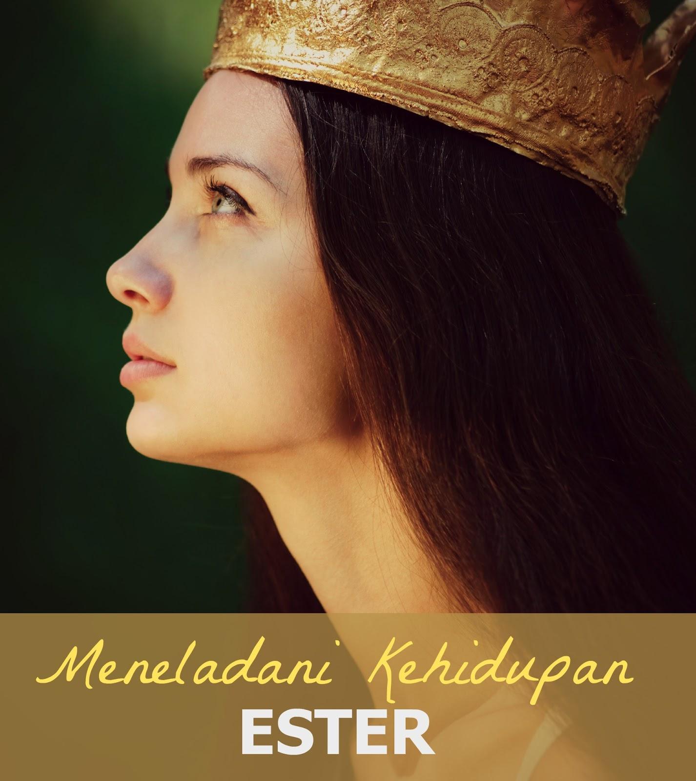 Pesan Injil: Meneladani Kehidupan Ester