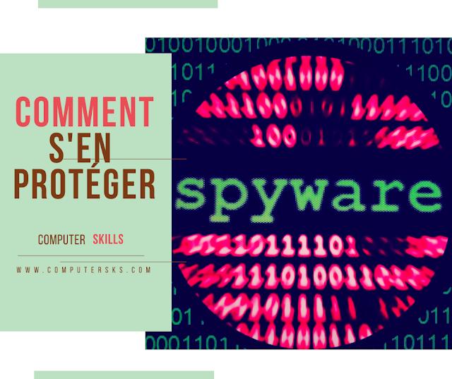 Qu'est-ce que Spyware et comment s'en protéger