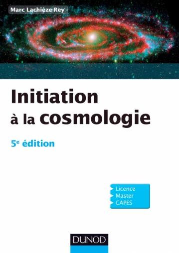 Livre Initiation à la Cosmologie - Marc Lachièze-Rey PDF