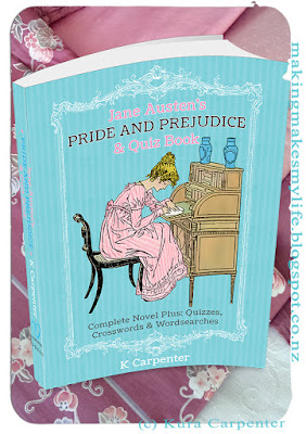 Jane Austen's Pride and Prejudice – Quiz Book - Complete Novel Plus: Quizzes, Crosswords and Word Searches