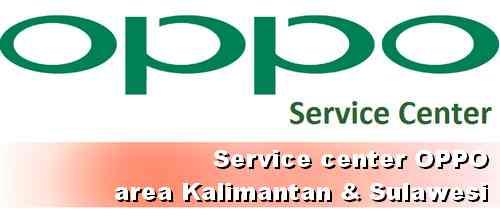 Tempat Service Center OPPO di Kalimantan dan Sulawesi