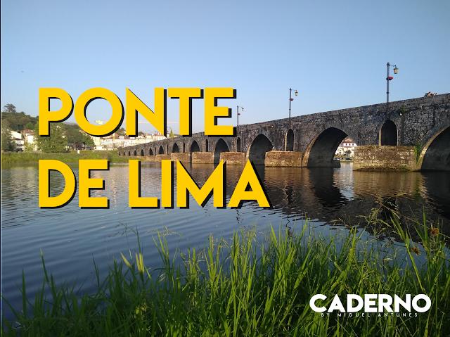 8 apontamentos sobre o que ver em Ponte de Lima