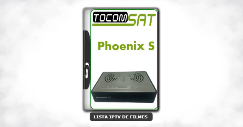Tocomsat Phoenix S Nova Atualização Correção de Bug Reboot V1.31