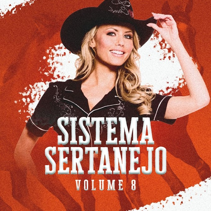 CD Sistema Sertanejo Vol 08 - Baixe agora!