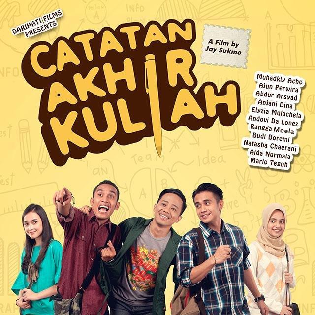 Download Lagu 4 20 Kita Pasti Tua: FILM CATATAN AKHIR KULIAH (2015) FULL MOVIE DOWNLOAD