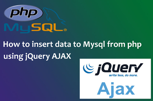 How to insert data to MySql from PHP using jQuery AJAX