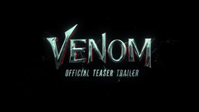 Sale a la luz el primer teaser de Venom, tienes que verlo