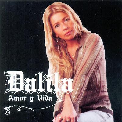 DALILA - AMOR Y VIDA (2007)