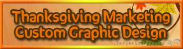 FREE Thanksgiving Marketing Tips - Custom Graphic Design - Targeting Pro