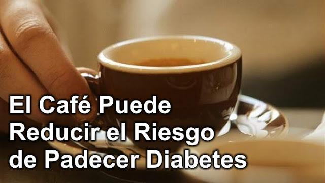 El Café Puede Reducir el Riesgo de Padecer Diabetes