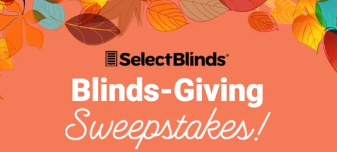 Enter Our Blinds-Giving Sweepstakes for Chance at $1,000 in Free Blinds! Who wouldn't give thanks for a chance to win $1,000 in beautiful new custom window treatments from SelectBlinds.com?
