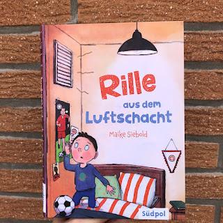 """Kinderbuch """"Rille aus dem Luftschacht"""""""
