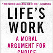 Book Review: Life's Work: A Moral Argument for Choice by Dr. Willie Parker [Clinton Wilcox]