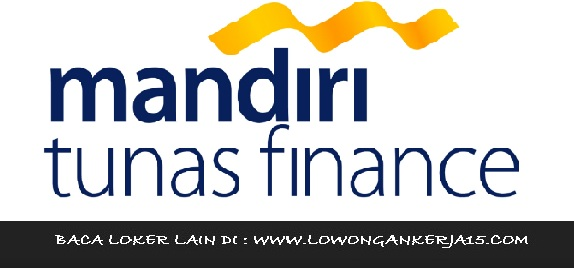 Lowongan Kerja Mandiri Tunas Finance