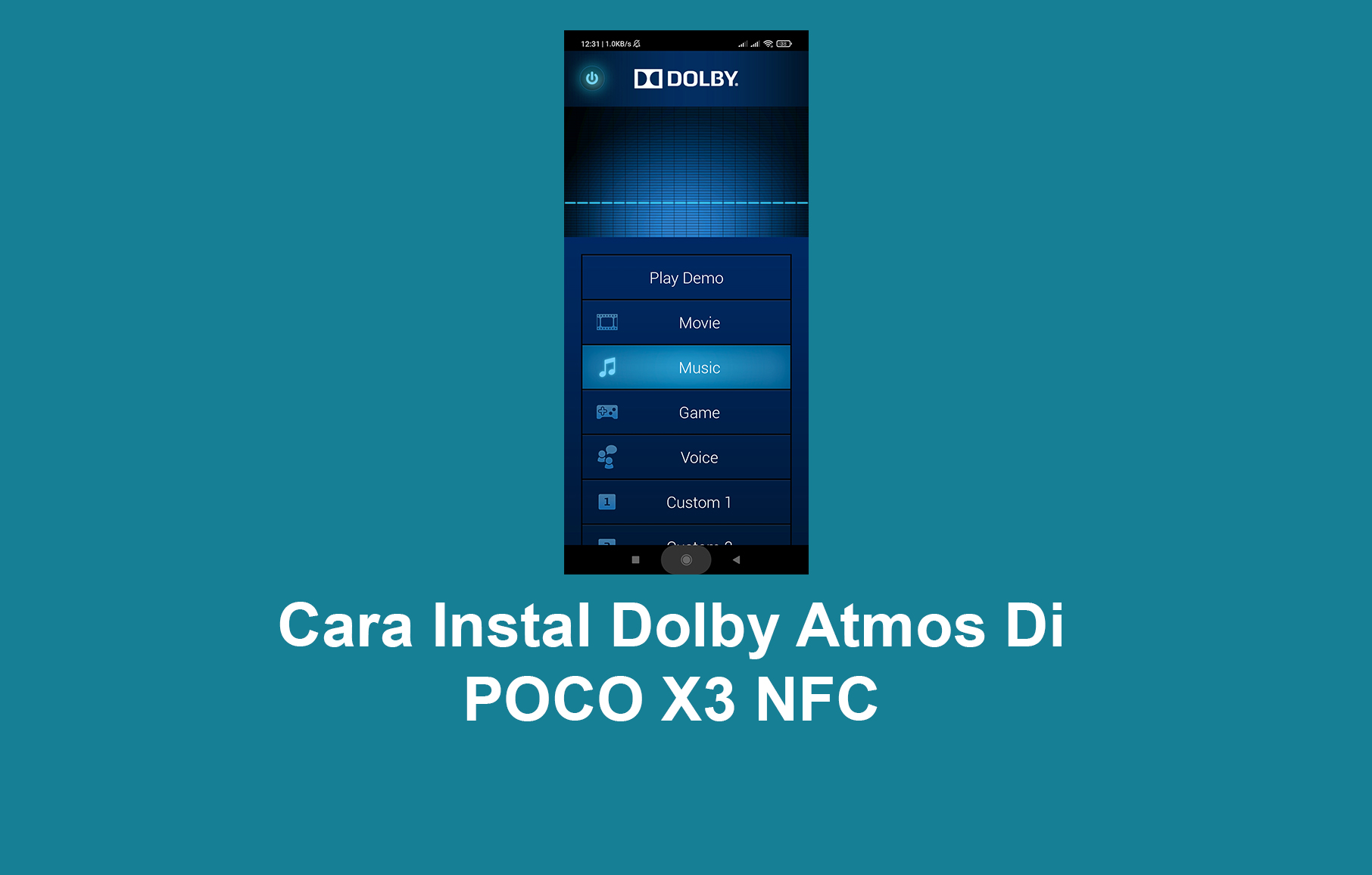Cara Instal Dolby Atmos Di POCO X3 NFC (Dijamin Berhasil)