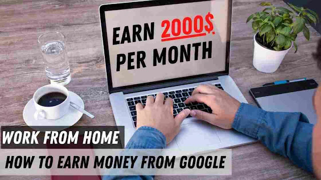 Top 3 Best Ways How to Earn Money from Google