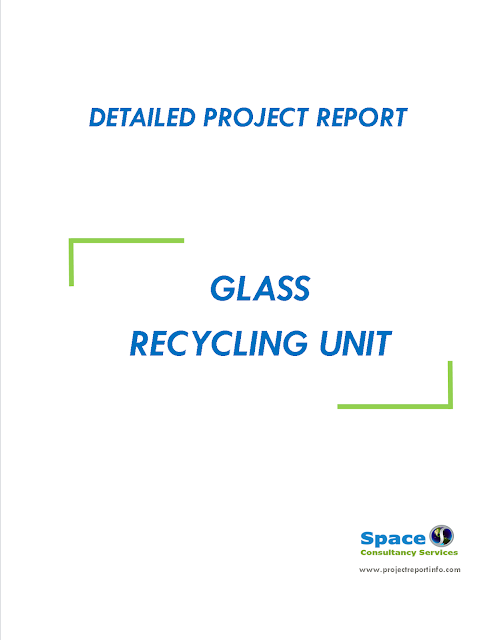 Project Report on Glass Recycling Unit