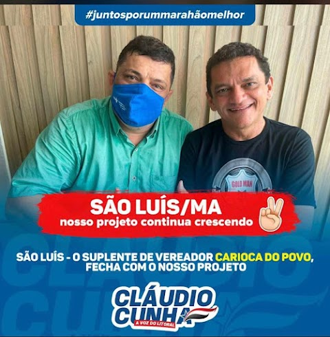 Eleições 2022: em São Luís, Carioca do Povo declara apoio à pré-candidatura de Cláudio Cunha
