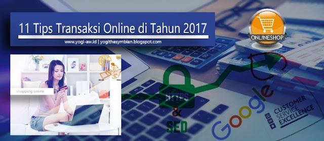 11 Tips Aman Transaksi Online di Tahun 2017