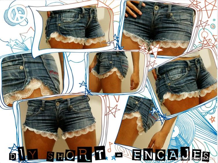 0d49c3c800 Sólo con unos metros de blondas o encaje podemos cambiar nuestros shorts  viejos en unos totalmente a la MODA... cortamos el jean o short en forma  asimétrica ...