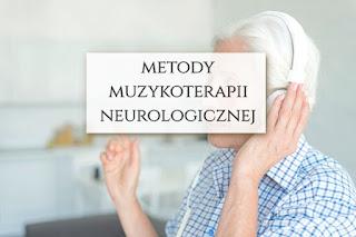 muzykoterapia neurologiczna metody
