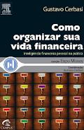 Como Organizar sua Vida Financeira pdf - Gustavo Cerbasi.pdf