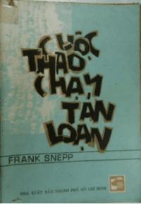 Cuộc Tháo Chạy Tán Loạn - Frank Snepp