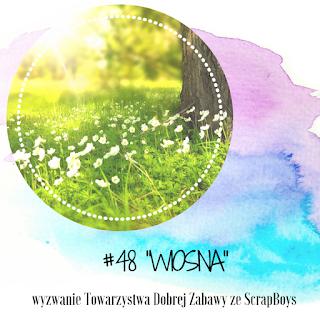 http://tdz-wyzwaniowo.blogspot.com/2020/03/wyzwanie-48-wiosna.html