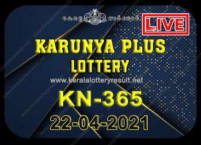 Kerala Lottery Result Karunya plus KN-365 22.04.2021,Karunya plus KN-365 , Karunya plus 22-04.2021 Karunya Result, kerala lottery result, lottery result kerala, lottery today result, today kerala lottery, lottery results kerala, lottery result today kerala, kerala lottery result today, today lottery results kerala, kerala lottery today results, kerala lottery live, kerala lottery today live, live lottery results