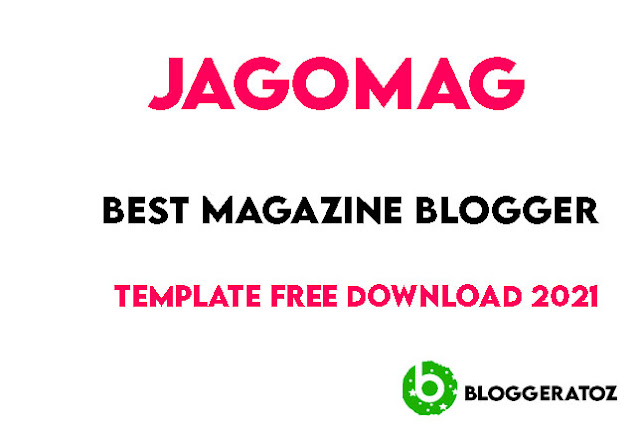 Jagomag  Blogger Template Free Download 2021