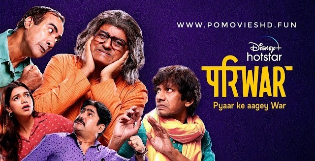 PariWar (2020) Disney+Hostar Hindi Web Series [Season 1] 480p & 720p Download | 350MB & 750MB