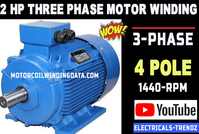 3 phase motor winding 1 hp 3 phase motor rewinding data and connection by Electricals trendz