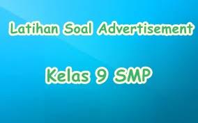 Contoh Soal Latihan Advertisement Text Dengan Jawaban Smp Kelas 9 Mediainggris