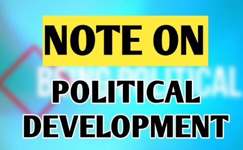 Concept Of Political Development   Political Underdevelopment   What is Political Development ?