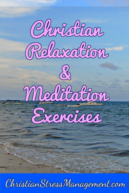 Christian relaxation and meditation exercises