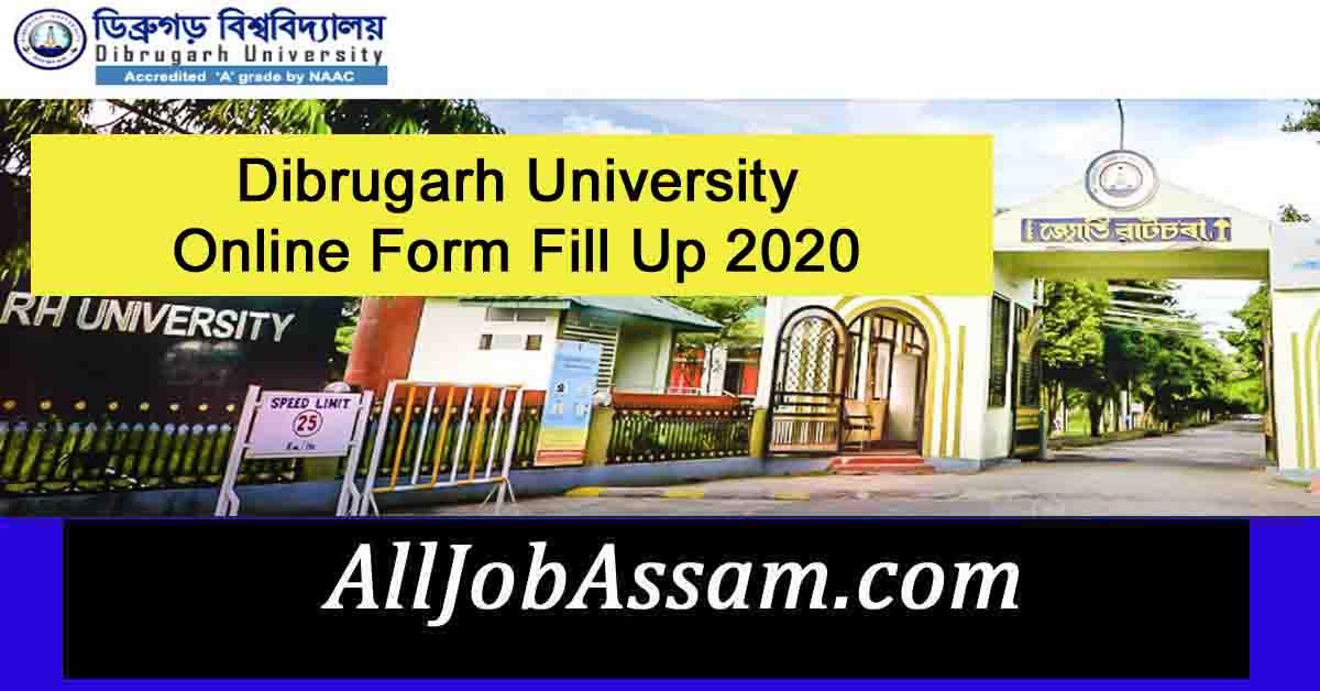 Dibrugarh University Online Form Fill Up 2020