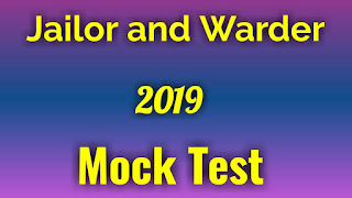 Jailor and Warder Examination Syllabus,Admit Card, Mock tests(Important) 2019