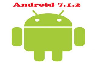 اندرويد 7.1.2