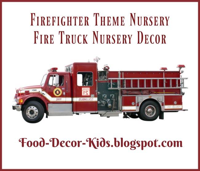 Food Decor Kids Firefighter Theme Nursery