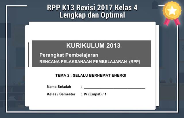 RPP K13 Revisi 2017 Kelas 4 Lengkap dan Optimal