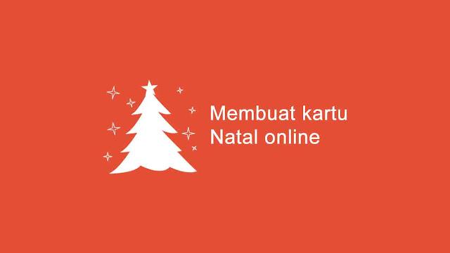 Membuat kartu ucapan natal secara online