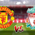 Live Streaming Manchester United vs Liverpool EPL 20 Oktober 2019