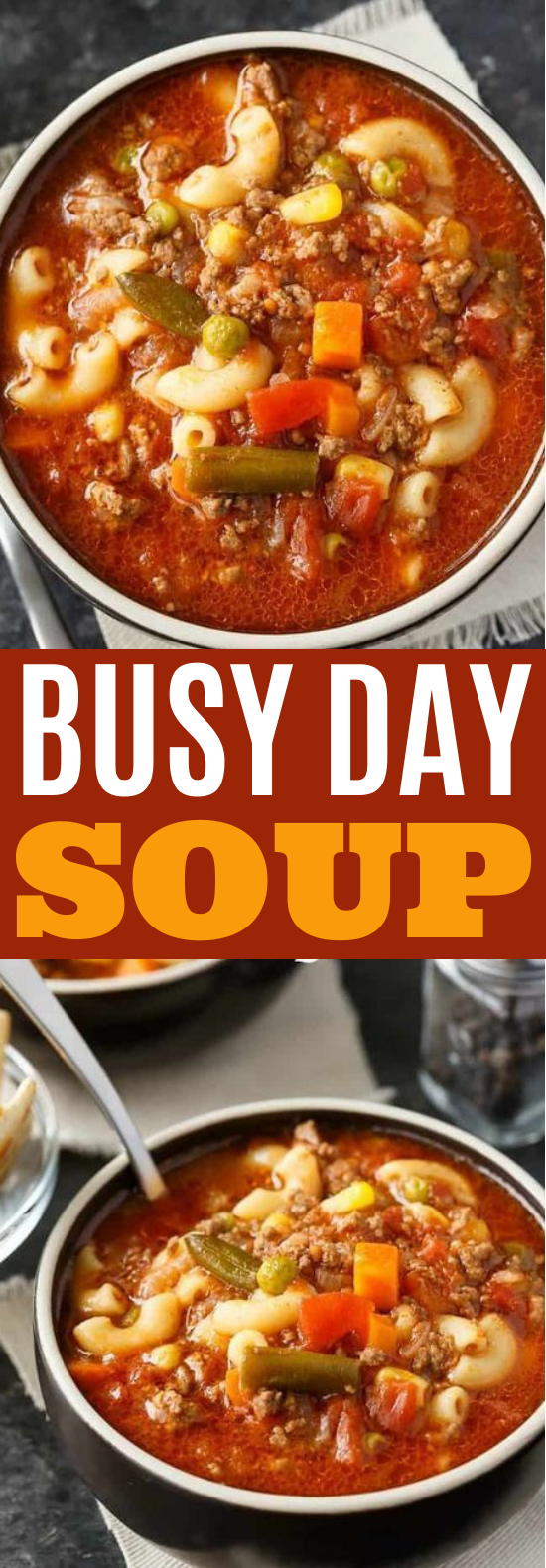 Busy Day Soup #soup #recipes #dinner #comfortfood #weeknight