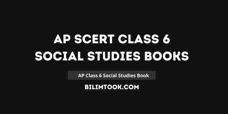AP SCERT Class 6th Social Studies Book PDF Download 2021