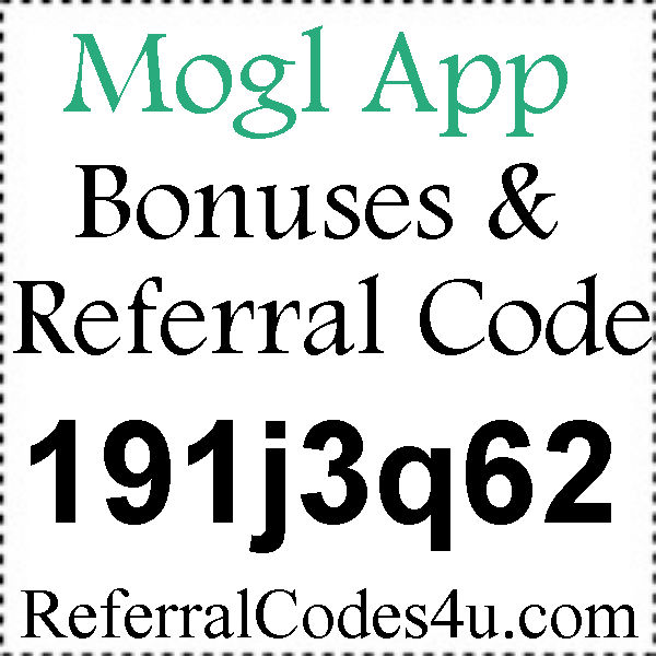 Mogl Referral Codes, Mogl.com Reviews, Mogl Cashback, Mogl App Download